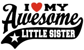 I Love My Awesome Little Sister t-shirt