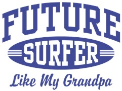 Future Surfer Like My Grandpa t-shirt
