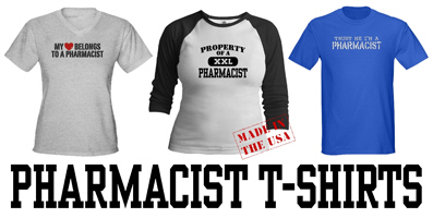 Pharmacist t-shirts and gifts