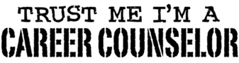 Trust Me I'm A Career Counselor t-shirts