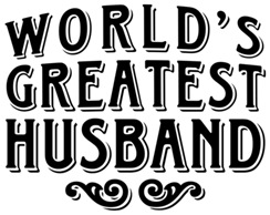 World's Greatest Husband t-shirts