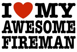I Love My Awesome Fireman t-shirts