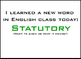New Word: Statutory