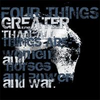 Four Things Greater...