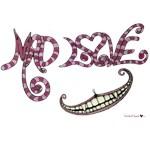 Mad Love chesire smile