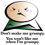Don't Make Me Grumpy! - Items & Apparel