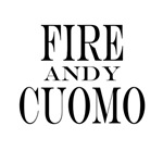 Fire Andy Cuomo