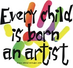 Every Child is Born an Artist