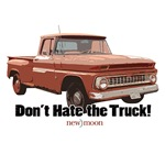 New Moon Don't Hate the Truck