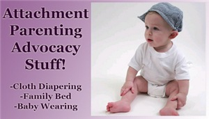 Attachment Parenting Stuff!!