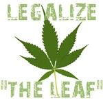 Legalize the Leaf - Legalize Marijuana