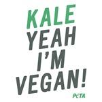 Kale Yeah I'm Vegan!