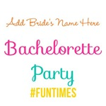 Personalized Bachelorette Party