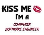 Kiss Me I'm a COMPUTER SOFTWARE ENGINEER
