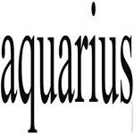309. aquarius. .
