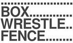 Box Wrestle Fence