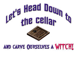 Carve Oulselves A Witch (Great for Halloween)