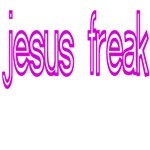 Jesus Freak T Shirts
