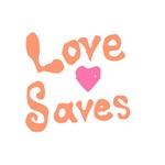 Love Saves
