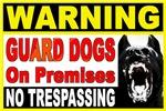 Warning Guard Dogs
