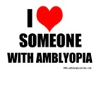 I Love Someone With Amblyopia
