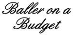 Baller on a Budget