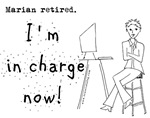 Marian retired.  I'm in charge now!