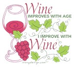 Wine Improves With Age Saying