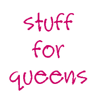 Stuff for Queens