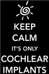 It's Only Cochlear Implants (white font)