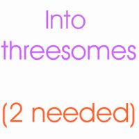 Into Threesomes (2 Needed)