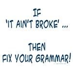 Fix your broken grammar