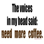 Coffee voices in my head