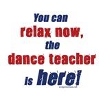 Relax, dance teacher here