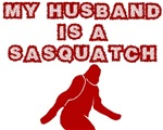 MY HUSBAND IS A SASQUATCH SHIRT FUNNY BIGFOOT T-SH