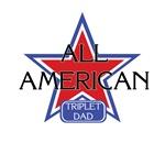 All American Triplet Dad
