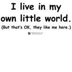 Own Little World