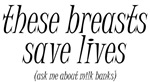Milk Banking - Breasts Save Lives