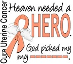 Heaven Needed a Hero Uterine Cancer Gifts