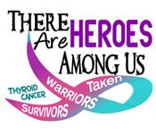 Heroes Among Us THYROID CANCER