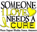 Needs A Cure BLADDER CANCER Shirts & Gifts