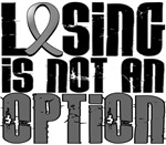 Losing Is Not An Option Brain Cancer Shirts