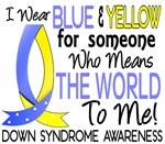 Means World To Me 1 Down Syndrome Shirts