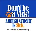 Don't Be a Vick!