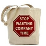 STOP Wasting Company Time