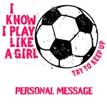 Personalized Soccer Like a Girl
