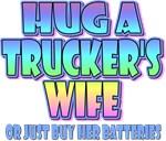 Hug A Trucker's Wife