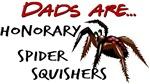 spider squisher daddy