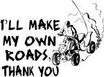 Make My Own Roads