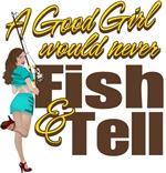 Good Girls Never Fish & Tell